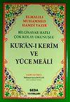 Bilgisayar Hatlı Çok Kolay Okunuşlu Kur'an-ı Kerim Ve Yüce Meali (Orta Boy-Kod:028)