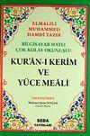 Bilgisayar Hatlı Çok Kolay Okunuşlu Kur'an-ı Kerim Ve Yüce Meali (Hafız Boy-Kod:029)