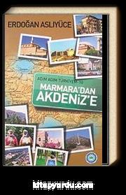 Marmara'dan Akdeniz'e / Adım Adım Türkiyem