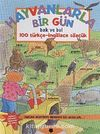 Hayvanlarla Bir Gün & Bak ve Bul 100 Türkçe-İngilizce Sözlük