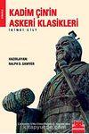 Kadim Çin'in Askeri Klasikleri (İkinci Kitap)