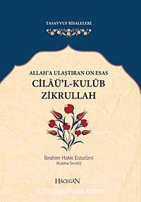 Allah'a Ulaştıran On Esas Cilaü'l-Kulub Zikrullah (cep boy) - Erzurumlu İbrahim Hakkı pdf epub