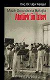 Müzik Sorunlarına Bakışta Atatürk'ün İzleri