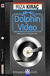 Dolphin Video & Masumiyetimizi Yitirdiğimiz Yıllar (Özel Ambalajında)