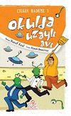 Okulda Uzaylı Avı / Çılgın Hademe 5