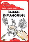 İskender İmparatorluğu / Anadolu Uygarlıkları Boyama Kitapları Dizisi 7