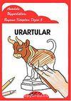 Urartular / Anadolu Uygarlıkları Boyama Kitapları Dizisi 5