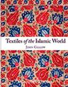 Textiles Of The Islamic World (Ciltli)
