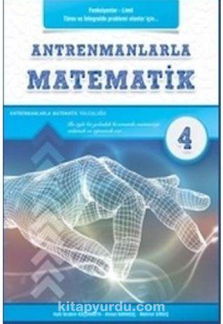 Antremanlarla Matematik 4 - Halil İbrahim Küçükkaya pdf epub