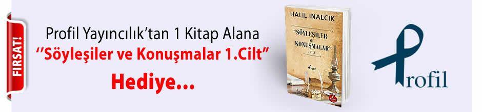 """Profil Yayıncılık'tan 1 Kitap Alana '""""Söyleşiler ve Konuşmalar 1.Cilt'' Kitabı Hediye..."""