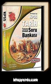 2010 KPSS Tarih Tamamı Çözümlü Soru Bankası