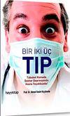 Bir İki Üç Tıp & Tebabet Komada Doktor Depresyonda Hasta Teyakkuzda!
