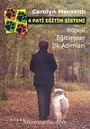 4 Pati Eğitim Sistemi & Köpek Eğitiminin İlk Adımları
