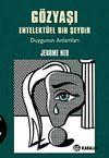 Gözyaşı Entelektüel Bir Şeydir & Duygunun Anlamları