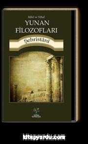 Milel ve Nihal - Yunan Filozofları