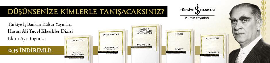 Türkiye İş Bankası Kültür Yayınları Hasan Ali Yücel Klasikler Dizisi Ekim Ayı Boyunca %35 İndirimli!