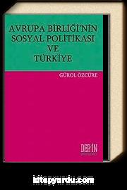Avrupa Birliği'nin Sosyal Politikası ve Türkiye