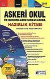 2011 Askeri Okul  ve Kurumların Sınavlarına Hazırlık Kitabı