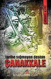 Çanakkale & Tarihe Sığmayan Destan