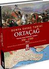 Ortaçağ  Dünya Savaş Tarihi (500-1500) Cilt:1