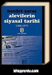 Alevilerin Siyasal Tarihi 1 (1300-1971)