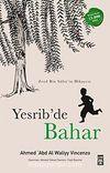 Yesrib'de Bahar & Müslümanlığın Doğuş Öyküsü