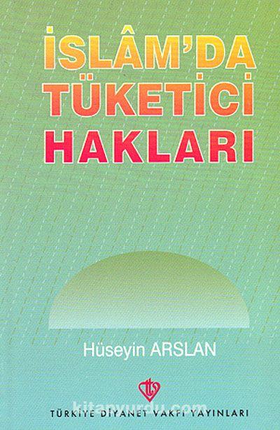 İslam'da Tüketici Hakları - Hüseyin Arslan pdf epub