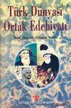 Türk Dünyası Ortak Edebiyatı