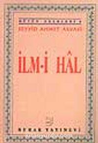 İlmi Hal - Seyyid Ahmet Arvasi pdf epub