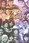 İslam'dan Korkmalı mı