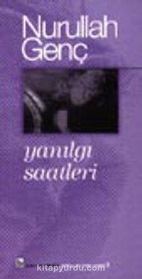 Yanılgı Saatleri - Prof. Dr. Nurullah Genç pdf epub