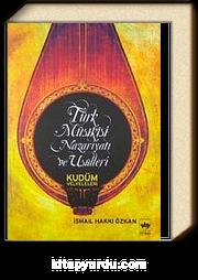 Türk Musikisi Nazariyatı Ve Usulleri & Kudüm Velveleleri