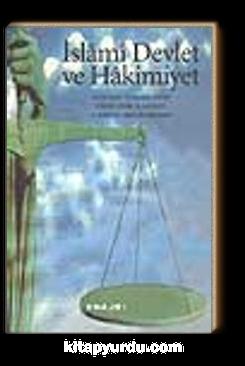İslami Devlet ve Hakimiyet