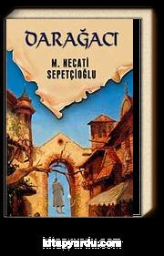 Darağacı / Dünki Türkiye Dizisi 9. Kitap
