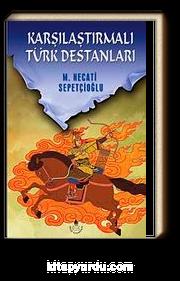 Karşılaştırmalı Türk Destanları / Kültür Dizisi 1