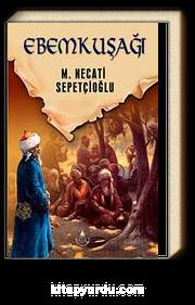 Ebem Kuşağı / Dünki Türkiye Dizisi 10. Kitap