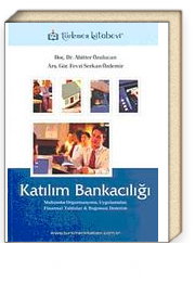 Katılım Bankacılığı Muhasebe Organizasyonu, Uygulamalar, Finansal Tablolar Bağımsız Denetim