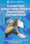 Uluslararası Ticaret Alternatif Finansman Teknikleri ve Muhasebeleştirilmesi Ticari Yazışma Örnekler