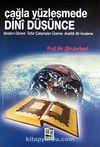 Çağla Yüzleşmede Dini Düşünce & Modern Dönem Tefsir Çalışmaları Üzerine Analitik Bir İnceleme