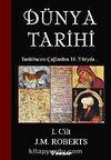 Dünya Tarihi-1. Cilt & Tarihöncesi Çağlardan 18. Yüzyıla