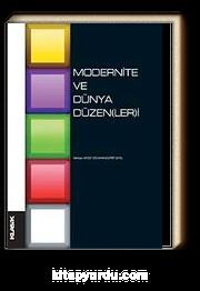 Modernite ve Dünya Düzenleri