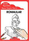 Romalılar / Anadolu Uygarlıkları Boyama Kitapları Dizisi 8