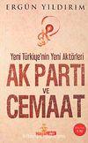 Ak Parti ve Cemaat & Yeni Türkiye'nin Yeni Aktörleri (Cep Boy)