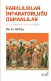 Farklılıklar İmparatorluğu Osmanlılar & Bir Karşılaştırmalı Tarih Perspektifi