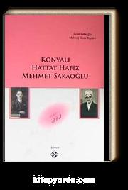 Konyalı Hattat Hafız Mehmet Sakaoğlu