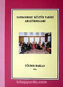 Safranbolu Kültür Tarihi Araştırmaları