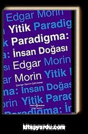 Yitik Paradigma & İnsan Doğası