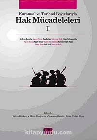 Kurumsal ve Tarihsel Boyutlarıyla Hak Mücadeleleri II