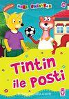 Tintin ile Posti - Dürüstlük / Mini Masallar