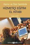 Kamu ve Özel Sektörde Hizmetiçi Eğitim El Kitabı